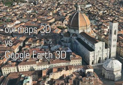 OVİ MAPS 3D, GOOGLE EARTH 3D'DEN ÇOK ÖTE