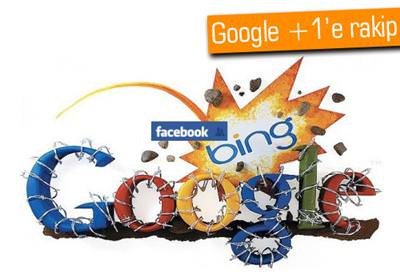 FACEBOOK VE MİCROSOFT'TAN GOOGLE KARŞI HAMLE
