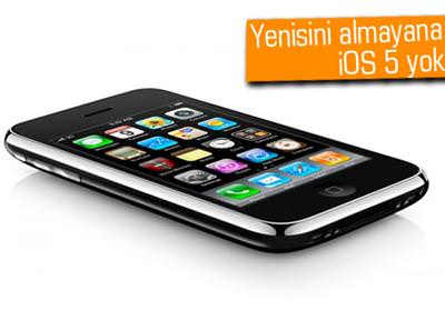 İPHONE 3GS SAHİPLERİ İOS 5'TEN MAHRUM KALACAK