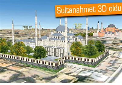 3D SULTANAHMET, SANAL ZİYARETÇİLERE HAZIR