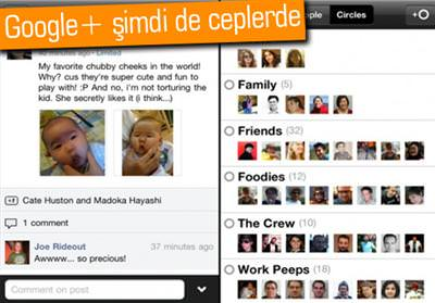 GOOGLE, GOOGLE+'IN İPHONE UYGULAMASINI YAYINLADI