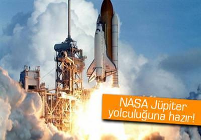 NASA JÜPİTER YOLCULUĞUNA HAZIR
