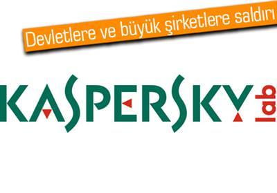 KASPERSKY LAB'İN 2012 TAHMİNLERİNE GÖRE DEVLETLERE VE BÜYÜK ŞİRKETLERE SALDIRILAR ARTACAK