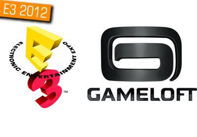 E3 2012:GAMELOFT, 4 YENİ OYUNUNU TANITTI