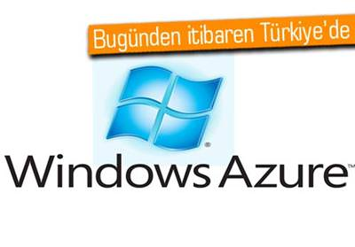 WİNDOWS AZURE TÜRKİYE'DE