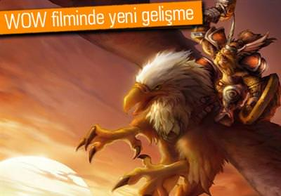 WORLD OF WARCRAFT FİLMİNDE SEVİNDİRİCİ GELİŞME