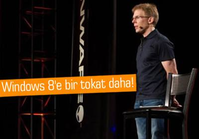 WİNDOWS 8'E BİR TOKAT DA JOHN CARMACK'TEN