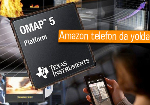 Amazon, yeni Kindle serisi için Texas Instruments'a göz dikti