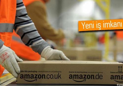 Amazon 7 bin kişiye iş imkanı sağlayacak
