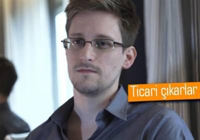 SNOWDEN: NSA, TİCARİ SIRLARIN DA PEŞİNDE