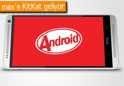 ANDROİD KİTKAT'İN HTC ONE MAX VE MİNİ RANDEVUSU YAKIN