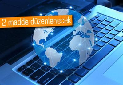 İNTERNET YASASI'NDA DEĞİŞİKLİĞE GİDİLİYOR