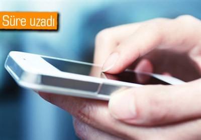 TELEFONLARI KAYIT YAPTIRMADA SÜRE 60 GÜNE ÇIKTI
