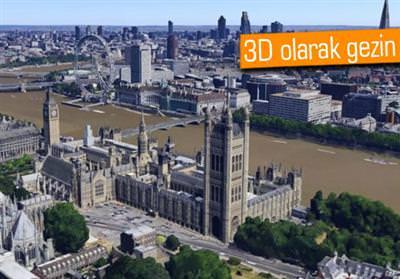 GOOGLE MAPS'E LONDRA 3D OLARAK EKLENDİ