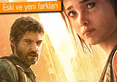 THE LAST OF US'IN PS3 VE PS4 SÜRÜMÜ KARŞI KARŞIYA