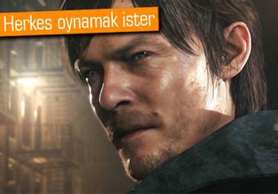 SİLENT HİLLS, PS4'E ÖZEL BİR OYUN DEĞİL