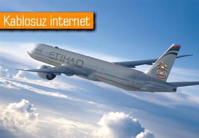 ETİHAD'IN TÜM BOEİNG 777'LERİ İNTERNETE KAVUŞTU