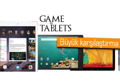 İPAD AİR 2, NEXUS 9 VE GALAXY NOTE 10.1 (2014 EDİTİON) KARŞI KARŞIYA