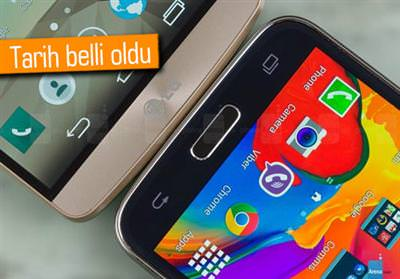 GALAXY S5 VE LG G3'ÜN ANDROİD 5.0 GÜNCELLEME TARİHİ