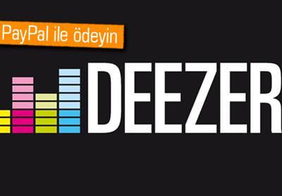 DEEZER'DA PAYPAL İLE ÖDEME DÖNEMİ