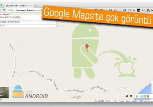 Google Maps'te, Android robotu Apple'ın logosuna işiyor!