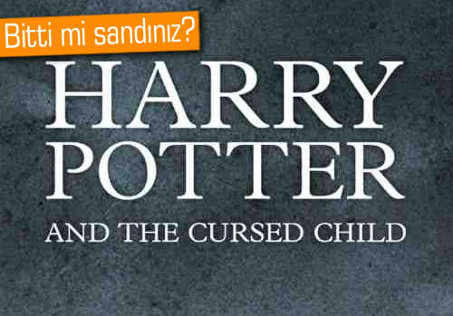 Harry Potter And The Cursed Child geliyor!