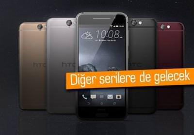 HTC A9'UN TASARIMI DİĞER CİHAZLARA DA GELECEK