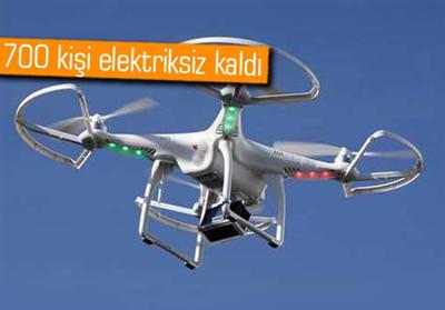 DRONE ELEKTRİK KESİNTİSİNE SEBEP OLDU