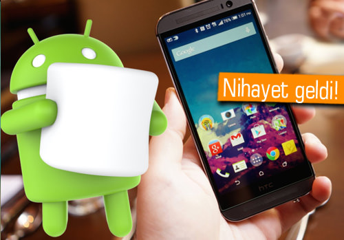 HTC One M8 için Marshmallow güncellemesi ülkemizde yayınlandı!