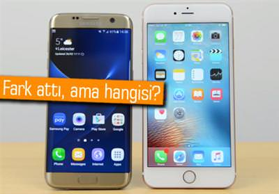 GALAXY S7 EDGE Mİ YOKSA İPHONE 6S PLUS MI DAHA HIZLI?