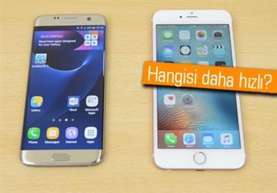 GALAXY S7 EDGE İLE İPHONE 6S PLUS HIZ TESTİNDE KARŞI KARŞIYA