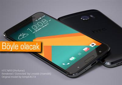 HTC 10 (M10)'UN YÜKSEK KALİTE RENDER'LARI YAYINLANDI