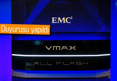 YENİDEN TASARLANAN EMC VMAX ALL-FLASH TÜRKİYE'DE