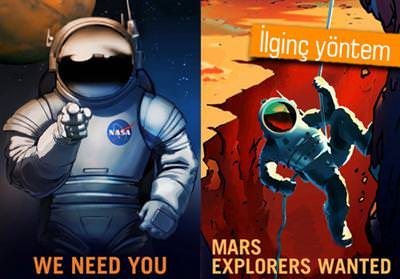 NASA, MARS'A YERLEŞECEK GÖNÜLLÜLER ARIYOR