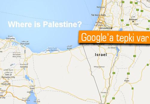 Google, Filistin'i haritadan çıkardı, imza kampanyası başladı