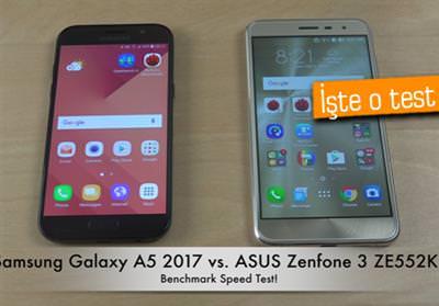 SAMSUNG GALAXY A5 2017 İLE ASUS ZENFONE 3 BENCHMARK HIZ TESTİNDE