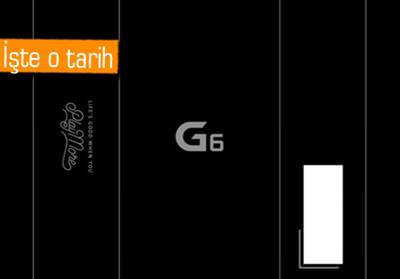 LG G6'NIN ÇIKIŞ TARİHİ ORTAYA ÇIKTI!